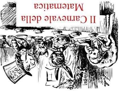 """Abbiamo """"carpito"""" dalla edizione #82 dei Rudi Matematici questa versione sottosopra del logo del Carnevale :-)"""