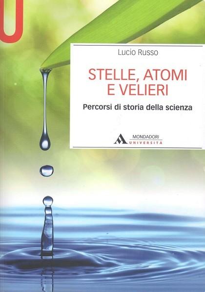 Stelle, atomi e velieri: intervista al prof. Lucio Russo [parte 1]