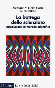 bottega_dello_scienziato_DellaCorte_Russo
